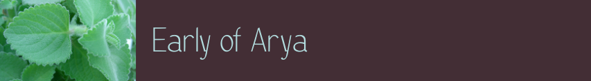 Early of Arya