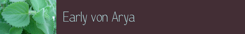 Early von Arya